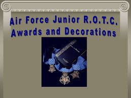 Awards And Decorations Air Force by Awards U0026 Decorations Objective Cadets Will Know Purpose U0026 Sponsor
