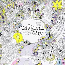 The Magical City A Colouring Book