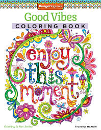 Good Vibes Coloring Book For Teens Or Adults