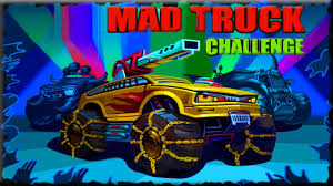 100 Mad Truck Challenge Full Game Walkthrough All Levels YouTube