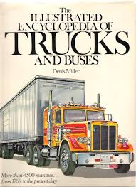 100 Smith Miller Trucks The Illustrated Encyclopedia Of And Buses Denis