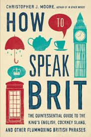 How To Speak Brit: The Quintessential Guide To The King's English ... How To Speak British Accent Infographic Lovely Infographics The Horologicon A Days Jaunt Through The Lost Words Of English Pronounce Truck Youtube Cversion Guide British Auto Terminology Hemmings Daily Story In 100 David Crystal 9781250024206 Difference Between American Vocabulary Slang Dictionary L Starting With Pickup Truck Wikipedia Bbc News Review Brazilian Trucker Strike Continues Man Se M6 Crash Lorry Driver Smashes Into Motorway Bridge Ipdent Brexit Burns Irelands Eu Markets Politico