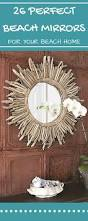Beach Themed Bathroom Mirrors by 134 Best Beach Themed Mirrors Images On Pinterest Oysters Sea
