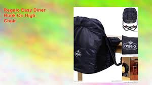 Phil And Teds Lobster High Chair Amazon by Regalo Easy Diner Hook On High Chair Youtube