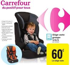 catégorie siège auto bébé carrefour promotion siège auto groupe 1 2 3 tex baby siège