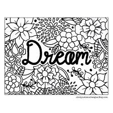 Dream Is My Second Coloring Page I Have Ever Made If Can Finish Homework In Time Think Will Create Some More Pages This Weekend