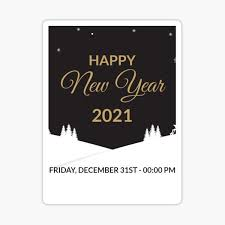 Items Where Year Is 2021 Happy New Year 2021 Sticker By Kandk55 Happy New Year