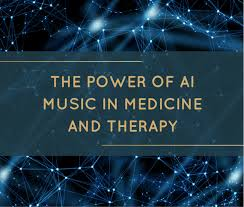The Power Of AI Music In Medicine And Therapy