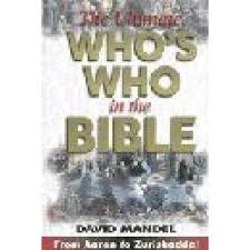 The Ultimate Whos Who In Bible By David Mandel