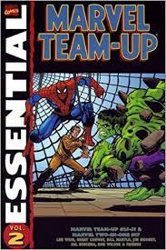 Amazon Essential Marvel Team Up Vol 2 Essentials 9780785121633 Len Wein Gerry Conway Bill Mantlo Jim Mooney Sal Buscema