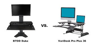 btod duke vs varidesk pro plus 36 which is the best
