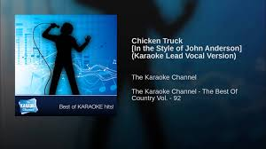 Chicken Truck [In The Style Of John Anderson] (Karaoke Lead Vocal ... Country Star John Anderson Is Back With New Album For Jam Rotisserie Chicken In Las Vegas Inspired By Peru Traditions Kid Sister Food Truck 35 Photos 6 Reviews Cater Feat Youtube Jim Parker Tony Arata Pete Alger 31916 12 Our Family We Are Eggs Braswell Farms Line Dance Teach English Greatest Hits Amazoncom Music Beyonces Pastor Rudy Rasmus To Debut Soul Taco Food Truck Fukumoto The Austin Chronicle