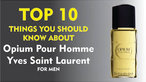 top 10 things about opium pour homme yves laurent for