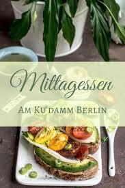tipps zum mittagessen in restaurants am ku damm berlin