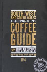South West Wales Indy Coffee Guide No4