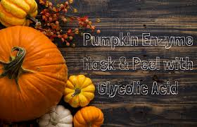 Pumpkin Enzyme Mask by Why Is Pumpkin Good For Skin Pumpkin Mask Ingredients
