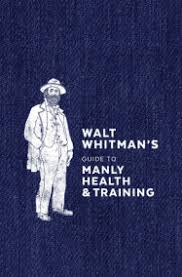 walt whitman the wound dresser meaning the portable walt whitman by walt whitman penguinrandomhouse