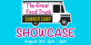 The Great Food Truck Summer Camp Showcase - 3 AUG 2018