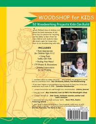 woodshop for kids jack mckee 9781884894534 amazon com books