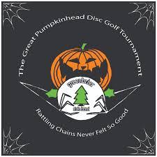 Pumpkin Ridge Golf Tournament by Saturday Oct 31 The Great Pumpkinhead Disc Golf Tournament