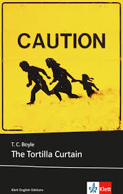 The Tortilla Curtain Summary Chapter 5 by The Tortilla Curtain Buch Mit Integriertem Vokabelanhang Klett
