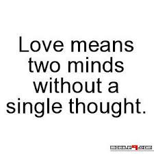Love Means Two Minds Without A Single Thought