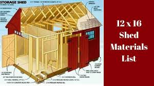 12x16 shed material list youtube
