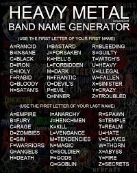 Heavy Metal Band Name Generator | Pinterest | Metal Bands ... Generators Hammer Lighting And Grip Get Popular With These Extremely Powerful Gangster Names Jeep Cherokee Original Burgundy A Pating Company What To Name Your Business Dodge Truck Generator Custom Food Floor Plan Samples Prestige Heavy Metal Band Pinterest Bands How Create A Catchy Slogan Top Logo Design Take The Stage Using This 80s Rediscover The Chef Hack Cheat Online Coins Gems Unlimited Ryobi 5500watt Gasoline Powered Portable Generatorry905500