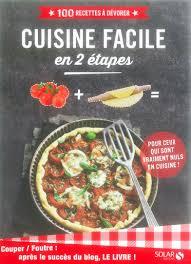 livre cuisine pour les nuls cuisine facile en 2 é le livre d après le cuisine