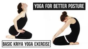 Yoga Pose For Better Posture Basic Kriya 3 Stronger More Flexible Spine