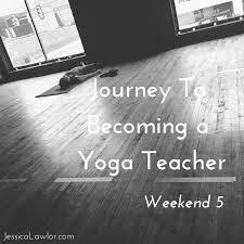 Becoming A Yoga Teacher Jessica Lawlor