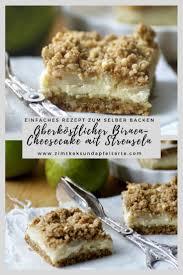birnen cheesecake mit crunchy streuseln