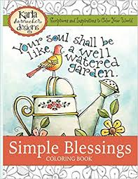 Simple Blessings Coloring Designs To Encourage Your Heart Amazoncouk Karla Dornacher 9781500562281 Books