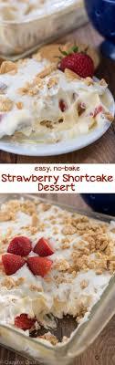 easy no bake dessert recipes no bake strawberry shortcake dessert for crust