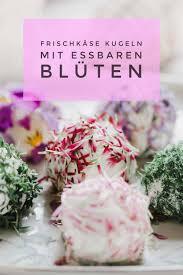 frischkäsekugeln im blütenmantel der kleine horrorgarten