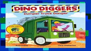 100 Dino Trucks PDF Dumper Truck Danger Diggers EPUB Video Dailymotion
