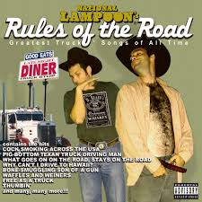 National Lampoon - Rules Of The Road - MVD Entertainment Group B2B Tidal Listen To Christmas My Way On Best Hunting And Fishing Songs Outdoor Life Truck Driving Man Stan Matthews Drivin Wigglepedia Fandom Powered By Wikia Drug Store Gram Parsons Pandora Art Car Red Dead Redemption 2 The Byrds Lyrics Chords Dad Was A Auriel Andrew Missippi Heat Cab Amazoncom Music Colonels Bruce Springsteen Song Tom Joad With Youtube