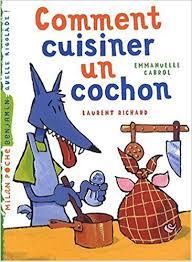 amazon fr comment cuisiner un cochon emmanuelle cabrol