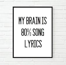 Typographic Print Quote Wall Decormy Brain Is 80 Song