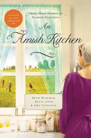 An Amish Kitchen Three Novellas