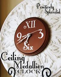 Small Two Piece Ceiling Medallions by Ceiling Medallion Wall Clock Tutorial Positively Splendid