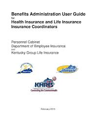 Kentucky Personnel Cabinet Khris by 1 Complete Benefits Administration User Guide