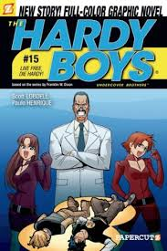 The Hardy Boys Undercover Brothers 15 Live Free Die By Scott Lobdell
