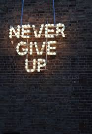 never give up poetry words wisdom motivation and