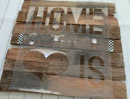 Lay Stencil Across Wood Tape Down To Create Home Is Where The Heart Sign