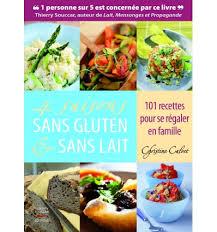 cuisiner sans lait et sans gluten livres 4 saisons sans gluten et sans lait christine calvet
