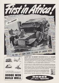 100 First Dodge Truck In Africa S Lead The Way In Recent Invasion Ad 1943