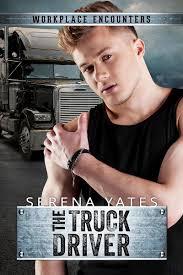 100 Truck Driver Magazine The EBook By Serena Yates 9781634763196 Rakuten Kobo