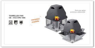 extracteur hotte cuisine moteur de hotte tourelle desenfumage norme f400