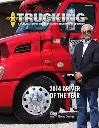 100 Mvt Trucking New Mexico Trucking Summer2014 By Ryan Davis Issuu